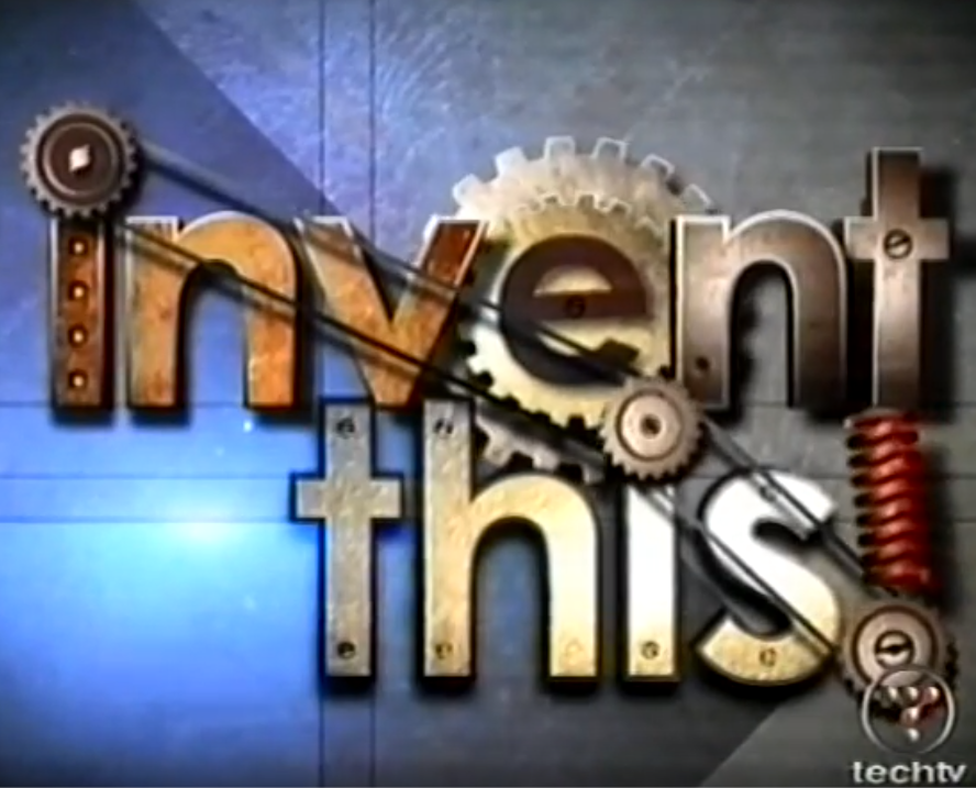 Invent This - TechTV